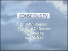 Conscious TV: John Hagelin - The Core of Nature